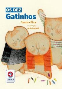 Capa do livro infantil, alfabetização, números - Os Dez Gatinhos