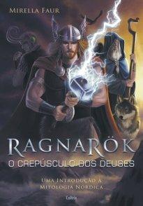 Capa do livro Ragnarok - O Crepúsculo dos Deuses,