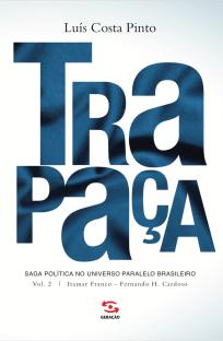 Trapaça 2 - Luís Costa Pinto