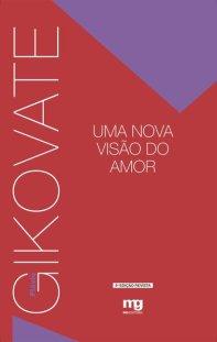 Capa do livro Uma nova visão do amor