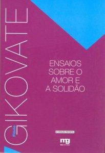 Capa do livro Ensaios sobre o amor e a solidão