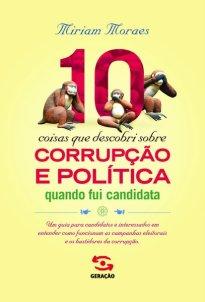 Capa do livro 10 coisas que descobri sobre corrupção e política quando fui candidata