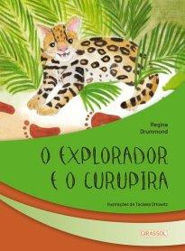Capa do livro O explorador e o Curupira