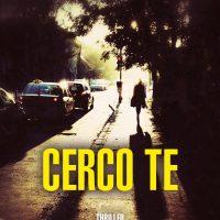 """""""Cerco te"""" di Mauro Mogliani - Leone Editore"""