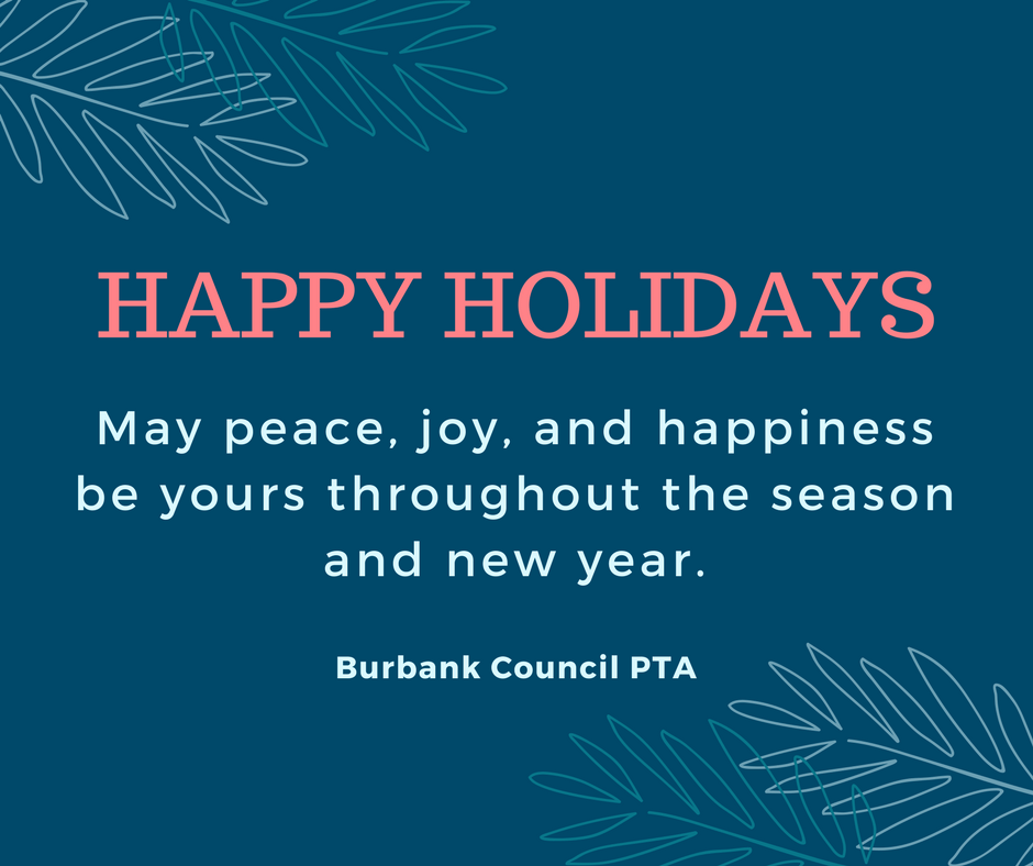 Season's Greetings from Burbank Council PTA