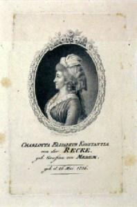 Die Schriftstellerin Elisa von der Recke ist die Halbschwester Anna Dorotheas von Kurland.