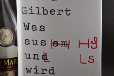 """""""Was aus uns wird"""" von David Gilbert"""