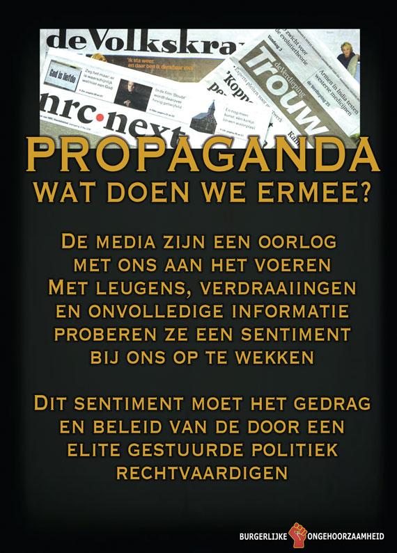 Onze kranten en televisie liegen en verdraaien er op los - propaganda - Burgerlijke Ongehoorzaamheid