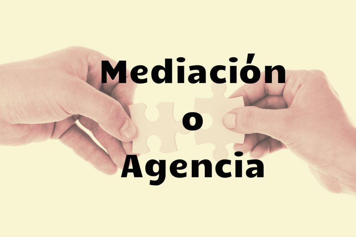 mediacion o agencia
