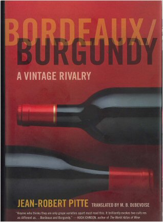 bordeaux-burgundy-jean-robert-pitte