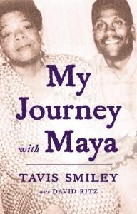 Tavis Smiley My Journey with Maya