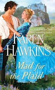 Spotlight: Mad for the Plaid by Karen Hawkins (Character Interview & Giveaway)
