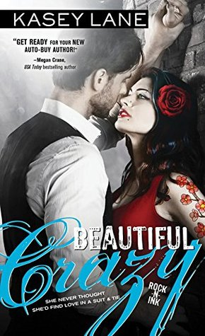 ARC Review:  Beautiful Crazy by Kasey Lane