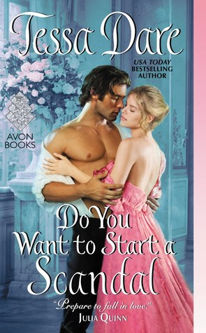 ARC Review: Do You Want To Start a Scandal by Tessa Dare