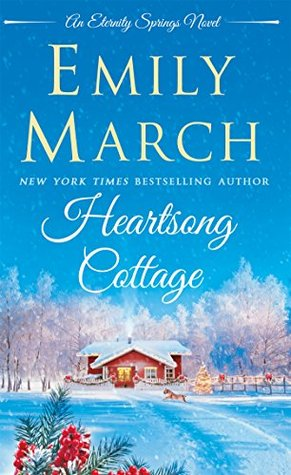 ARC Review: Heartsong Cottage by Emily March