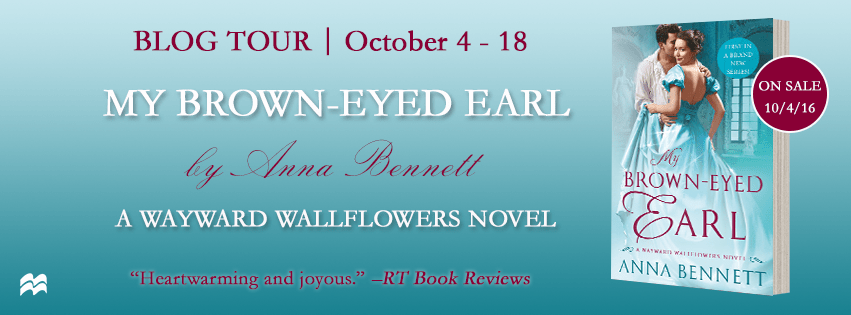Blog Tour: My Brown-Eyed Earl by Anna Bennett (Guest Post, Excerpt, Review & Giveaway)