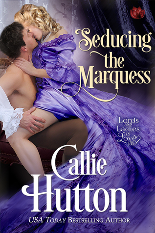 Spotlight: Seducing the Marquess by Callie Hutton (Excerpt, Review & Giveaway)
