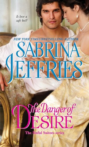 ARC Review: The Danger of Desire by Sabrina Jeffries