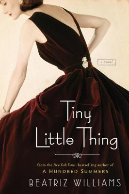 ARC Review: Tiny Little Thing by Beatriz Williams