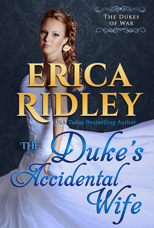 ARC Review: The Duke's Accidental Wife by Erica Ridley