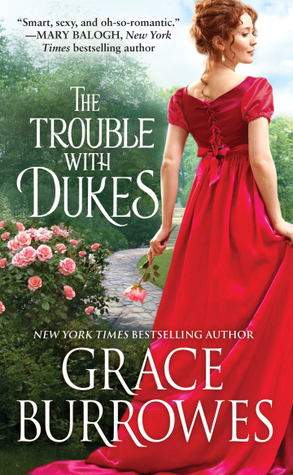 Blog Tour: The Trouble with Dukes by Grace Burrowes (Excerpt, Review & Giveaway)