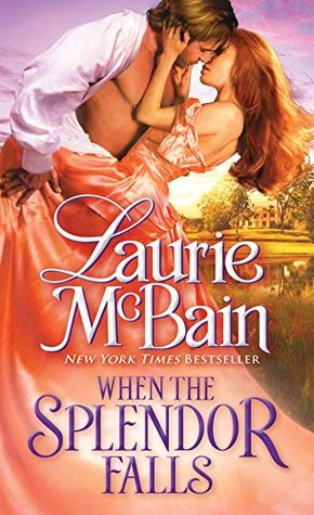 ARC Review: When the Splendor Falls by Laurie McBain