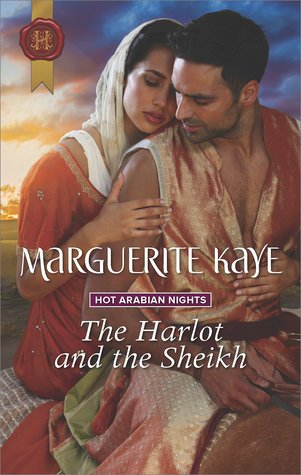 ARC Review: The Harlot and the Sheikh by Marguerite Kaye