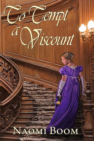 Blog Tour: To Tempt a Viscount by Naomi Boom (Excerpt & Giveaway)