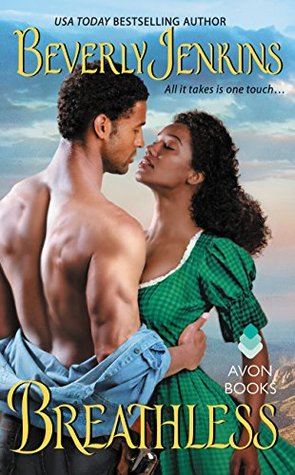 Blog Tour: Breathless by Beverly Jenkins (Guest Post, Review & Giveaway)