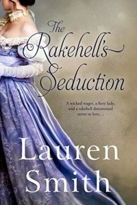 Blog Tour: The Rakehell's Seduction by Lauren Smith (Excerpt & Giveaway)