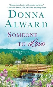 Blog Tour: Someone to Love by Donna Alward (Guest Post & Review)