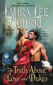ARC Review: The Truth About Love and Dukes by Laura Lee Guhrke