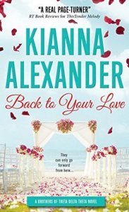 Blog Tour: Back to Your Love by Kianna Alexander (Excerpt, Review & Giveaway)