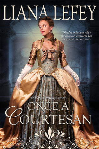 Blog Tour: Once a Courtesan by Liana LeFay (Excerpt & Giveaway)