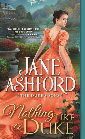 Blog Tour: Nothing Like a Duke by Jane Ashford (Excerpt & Giveaway)