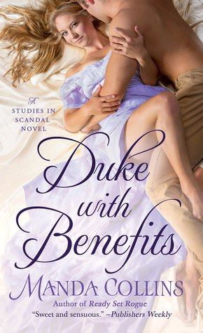 Release Blitz: Duke with Benefits by Manda Collins (Excerpt & Review)