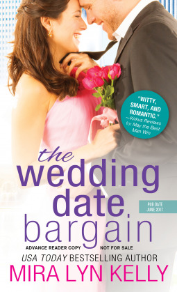 Blog Tour: The Wedding Date Bargain by Mira Lyn Kelly (Excerpt & Giveaway)