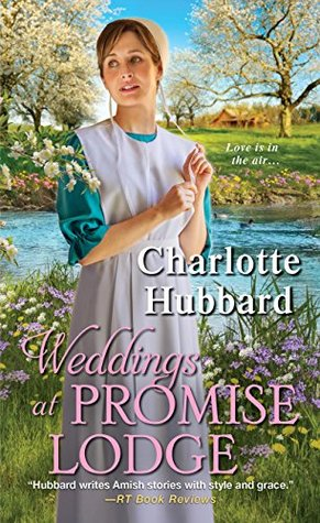 Blog Tour: Weddings at Promise Lodge by Charlotte Hubbard (Excerpt & Giveaway)
