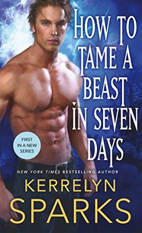 ARC Review: How to Tame a Beast in Seven Days by Kerrelyn Sparks