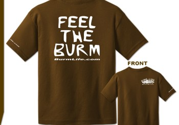Official Burm Life T-Shirts!