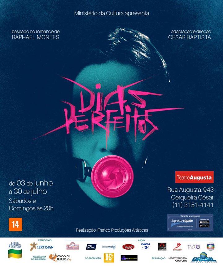 Peça teatral baseada em DIAS PERFEITOS estreia em SÃO PAULO no próximo sábado 16