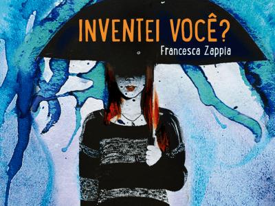 Inventei você?   Francesca Zappia 13