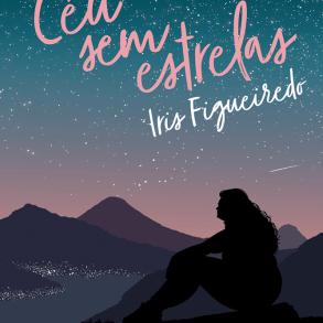 """Confira a capa de """"Céu sem estrelas"""", novo livro da autora Iris Figueiredo 20"""