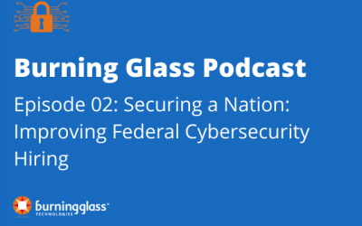 Securing a Nation: Improving Federal Cybersecurity Hiring