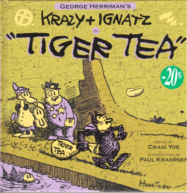 Krazy and Ignatz: Tiger Tea (2010) HC