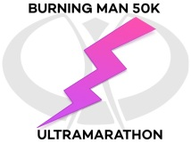 Burning Man Ultramarathon 50k Run - Costumes! Fun! Booze! Naked People!