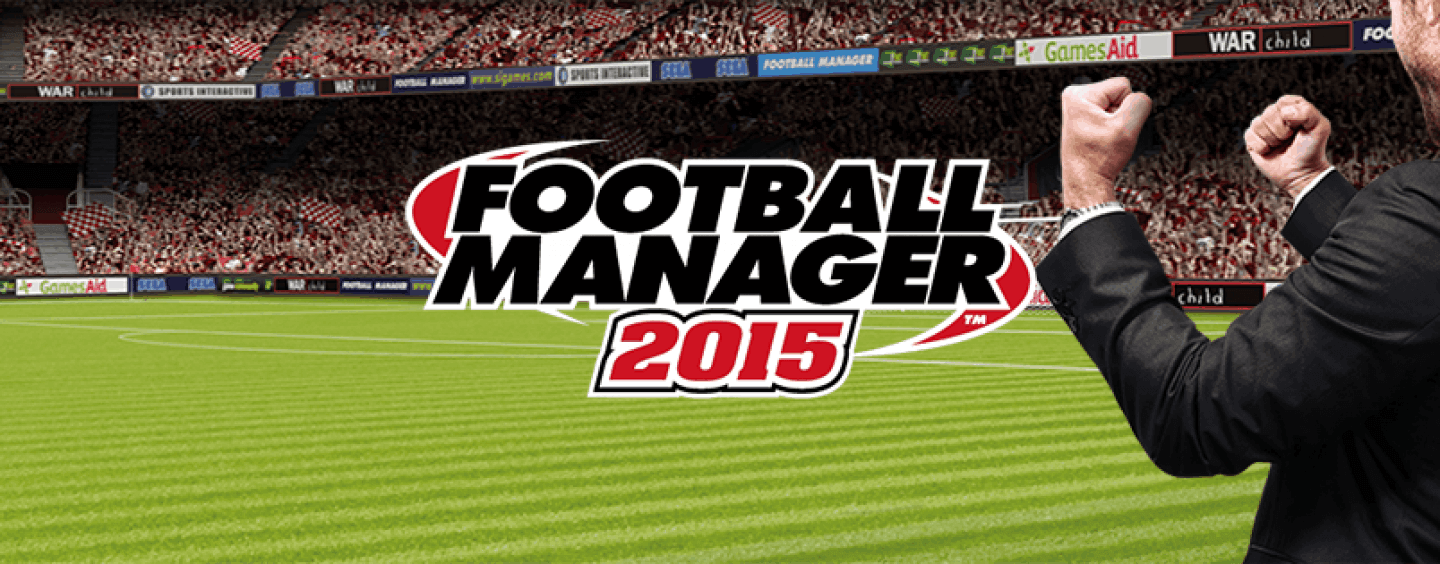 Football Manager 2015 - Tips and tricks (without cheating)