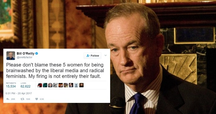 Bill O'Reilly Claims Women He Sexually Harassed Are 'Not Entirely' To Blame For Firing | Bill O'Reilly women not responsible