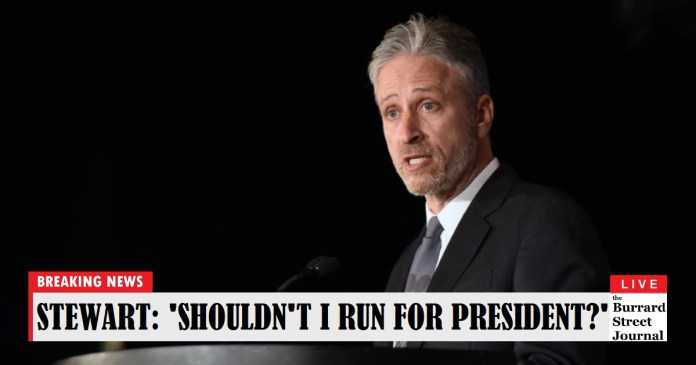 'Why Am I Not Running For President' Wonders Jon Stewart Aloud For First Time | Jon Stewart running for president in 2020
