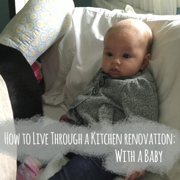 Burritos and Bubbly | Kitchen Reno with Baby
